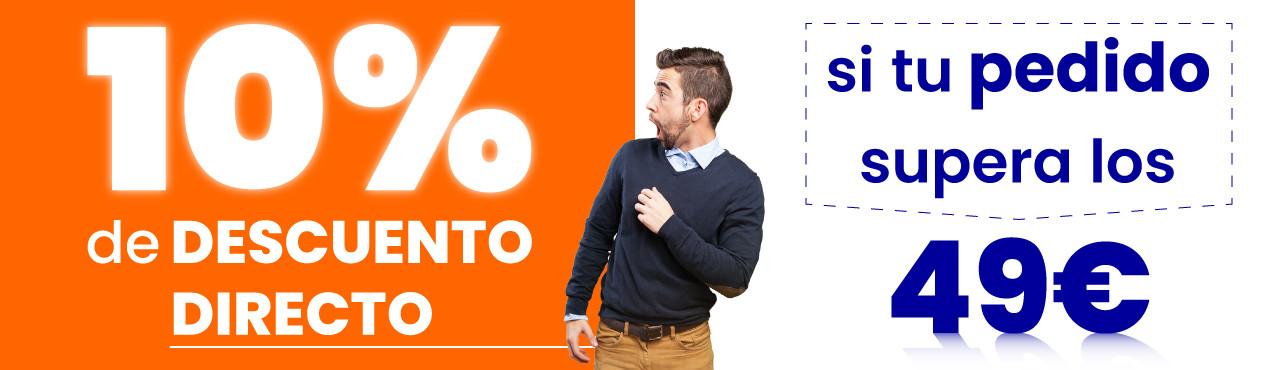 Te hacemos un 10 por ciento de descuento directo si tu pedido supera los 49 euros, aprovecha para ahorrar